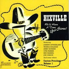 HIIXSVILLE-WE'LL HAVE A TIME,YES-SIREE! (LIVINGSTON, Buddy, GIBSON, Joe) CD NEU