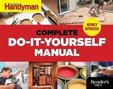Complete Do-It-Yourself Manual by Editors Of Editors Of Family Handyman...