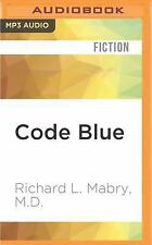 Prescription for Trouble: Code Blue 1 by Richard L. Mabry (2016, MP3 CD,...