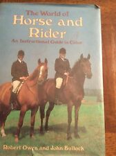 The world of horses and rider and  instructional guide in color