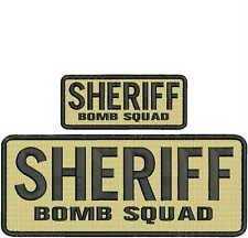 SHERIFF BOMB SQUAD embroidery patches  4x10 and 2x5 hook tan