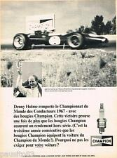 PUBLICITE ADVERTISING 105  1968  CHAMPION  bougies  DENNY HULME REPCO-BRABHAM