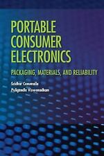 Portable Consumer Electronics: Packaging, Materials, and Reliability-ExLibrary