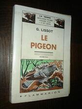 LE PIGEON - G. Lissot 1952 - Colombophilie - b