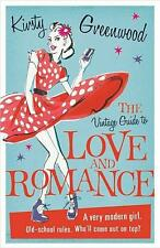 Greenwood  Kirsty-Vintage Guide To Love And Romance  BOOK NEU