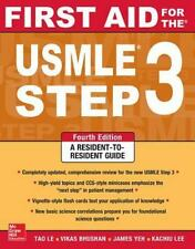 First Aid for the USMLE Step 3 by Tao Le and Vikas Bhushan (2015, Paperback)