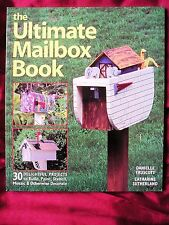 THE ULTIMATE MAILBOX BOOK - 30 Projects to Build, Paint, Stencil or Decorate
