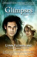 Glimpses : A Collection of Nightrunner Short Stories by Lynn Flewelling...