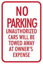 "NO PARKING (TOWED AT OWNER'S EXPENSE) 12""x18"" STREET SIGN"