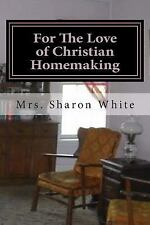 For The Love of Christian Homemaking: Pleasant Visits from my Parlour, White, Mr