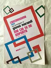 SPARTITO MUSICALE MA CHI SE NE IMPORTA GIANNI MORANDI CANZONISSIMA 1969 POP ROCK