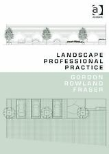 The Pathway to Landscape Professional Practice by Gordon Rowland Fraser...