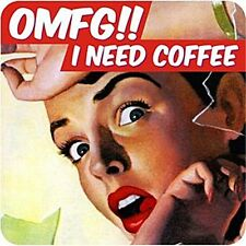 OMFG! I Need Coffee! funny drinks mat / coaster    (dm)