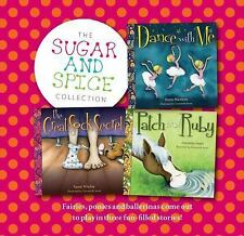 The Sugar and Spice Collection: Fairies, ponies and ballerinas come out to play