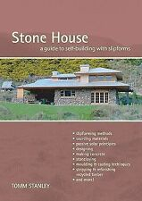 Stone House: A Guide To Self-Building with Slipforms, Revised Edition, Stanley,