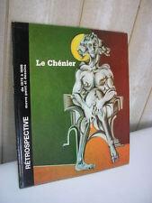 HENRY LE CHENIER : catalogue d'exposition à Aubagne en 1998 nombreuses reproduct