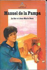 SAFARI SIGNE DE PISTE N°70 - Manuel de la Pampa - Le Gor et J.-M. Dooz 1974