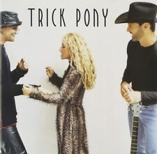 "Trick Pony ""S/T"" w/ Pour Me, On a Night Like This, Just What I Do, Spent & more"