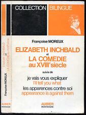 Françoise Moreux : ELIZABETH INCHBALD... Aubier-Montaigne bilingue Anglais