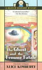 The Ghost and the Femme Fatale (Haunted Bookshop Mysteries, No. 4)