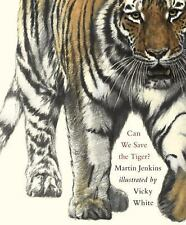 Can We Save the Tiger? by Martin Jenkins (2011, Hardcover)