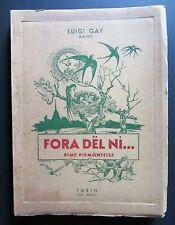 Luigi Gay (Gajot) FORA DEL NI' rime piemonteise TORINO 1941 disegni M. MORANDINI