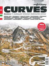 CURVES 2 - BORDES - ENTLANG DER SCHWEIZER - ITALIENISCHEN GRENZE