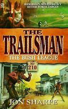 Trailsman 210: The Bush League