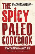 THE SPICY PALEO COOKBOOK 200 Fiery Main Dishes Snacks Dips book diet dairy free