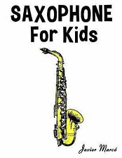Saxophone for Kids : Christmas Carols, Classical Music, Nursery Rhymes,...