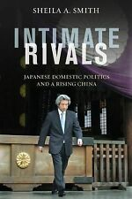 A Council on Foreign Relations Book: Intimate Rivals : Japanese Domestic...