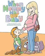 When Mommy Has Our Baby