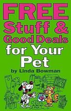 Free Stuff & Good Deals for Your Pet (Free Stuff & Good Deals series)