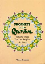 Prophets in the Qur'an: Volume 3 -