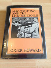 Mao Tse-Tung and the Chinese People Hard back Book Roger Howard 0853454132 cover