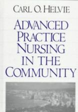 Advanced Practice Nursing in the Community, Helvie, Carl O., Books