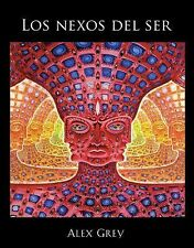 NEW - Los nexos del ser (Spanish Edition) by Grey, Alex