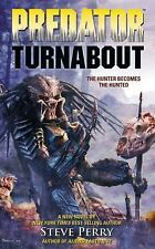 Predator: Turnabout by Perry, Steve