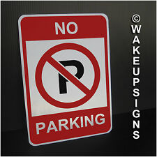 "NO PARKING SIGN ALUMINUM 7"" BY 10"" ROAD STREET METAL TRAFFIC"