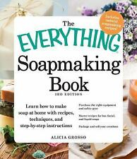 Everything®: Soapmaking Book : Learn How to Make Soap at Home with Recipes,...