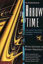 The Arrow of Time: The Quest to Solve Science's Greatest Mystery: The Quest to S