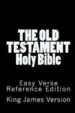 The Old Testament Holy Bible King James Version : Easy Verse Reference...