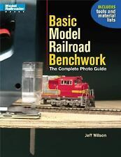 Basic Model Railroad Benchwork by Jeff Wilson (2002, Paperback)