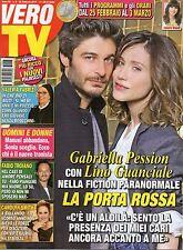 Vero Tv 2017 8.Gabriella Pession & Lino Guanciale,Alessandro Cattelan,F.Troiano