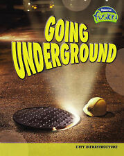 Silverman, Buffy Fusion: Going Underground HB (Geography) Very Good Book