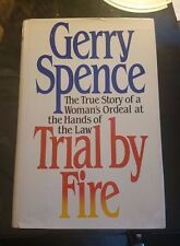 Gerry Spence Trial By Fire SIGNED 1st edition 1986 Rare! Make offer!!!!!