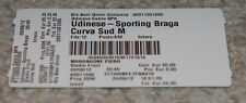 old TICKET CL Udinese Calcio Italy Sporting Braga Portugal