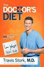 The Doctor's Diet: Dr. Travis Stork BRAND NEW 1st edition Hardcover with DJ