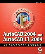 AutoCAD 2004 and AutoCAD LT 2004: No Experience Required by Frey, David
