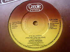 "LEROY BROWN - IT'S ALL RIGHT (YOU'RE JUST IN LOVE)     7"" VINYL"